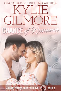 chance of romance by kylie gilmore