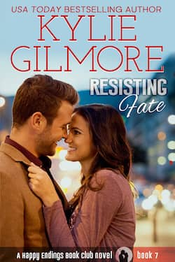 Resisting Fate by Kylie Gilmore
