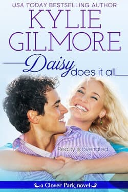 Daisy Does It All (Clover Park Series) by Kylie Gilmore