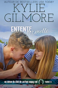 Entente formelle by Kylie Gilmore