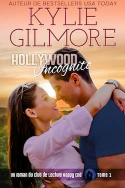 Hollywood incognito by Kylie Gilmore