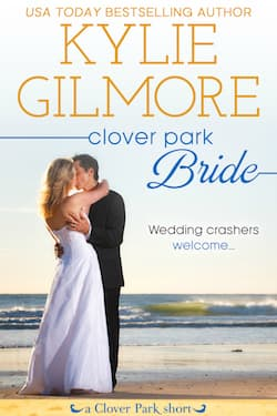 Clover Park Bride by Kylie Gilmore