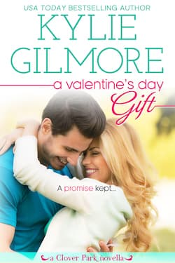 A Valentine's Day Gift by Kylie Gilmore