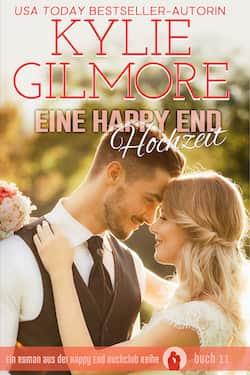 Eine Happy End Hochzeit von Kylie Gilmore