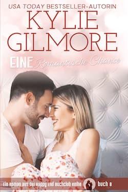 Eine Romantische Chance von Kylie Gilmore
