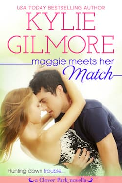 Maggie Meets Her Match by Kylie Gilmore