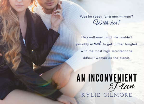 An Inconvenient Plan by Kylie Gilmore