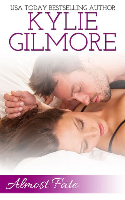 Almost Fate by Kylie Gilmore