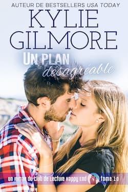 Un plan désagréable par Kylie Gilmore
