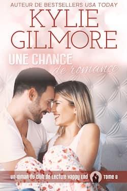 Une chance de romance par Kylie Gilmore