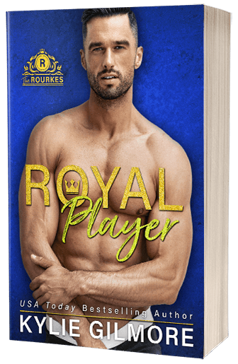 Royal Player by Kylie Gilmore