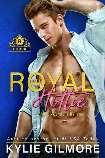 Royal Hottie - Phillip di Kylie Gilmore
