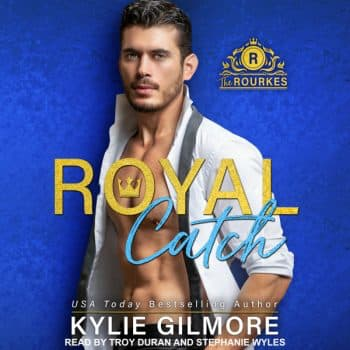 Royal Catch audiobook by Kylie Gilmore