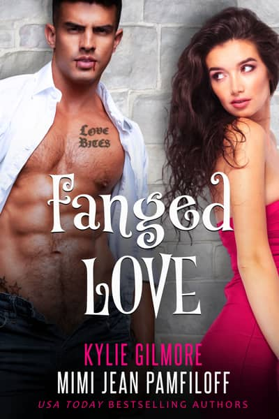 Fanged Love by Kylie Gilmore & Mimi Jean Pamfiloff