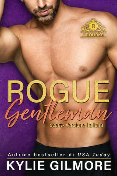 Rogue Gentleman - Sean by Kylie Gilmore