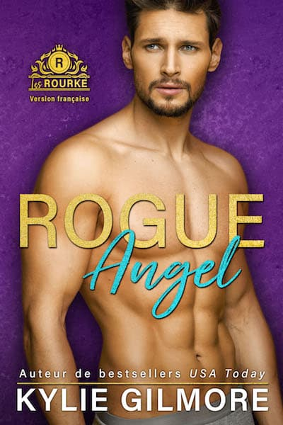 Rogue Angel version francaise by Kylie Gilmore