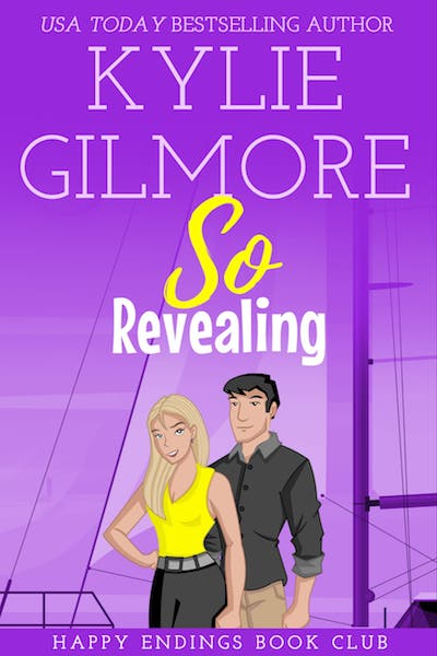 So Revealing by Kylie Gilmore